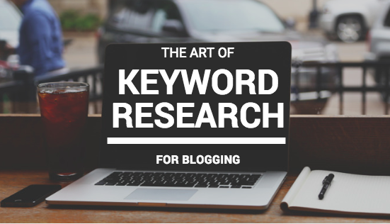 he Art of Keyword Research for Blogging